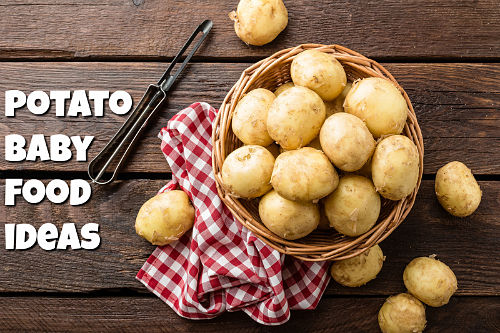Potato baby food ideas