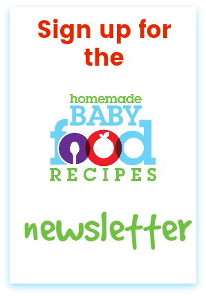 A notice to sign up for the Homemade Baby Food Recipes newsletter
