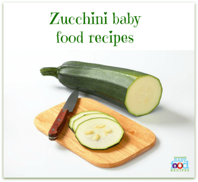 Zucchini Baby Food Recipes